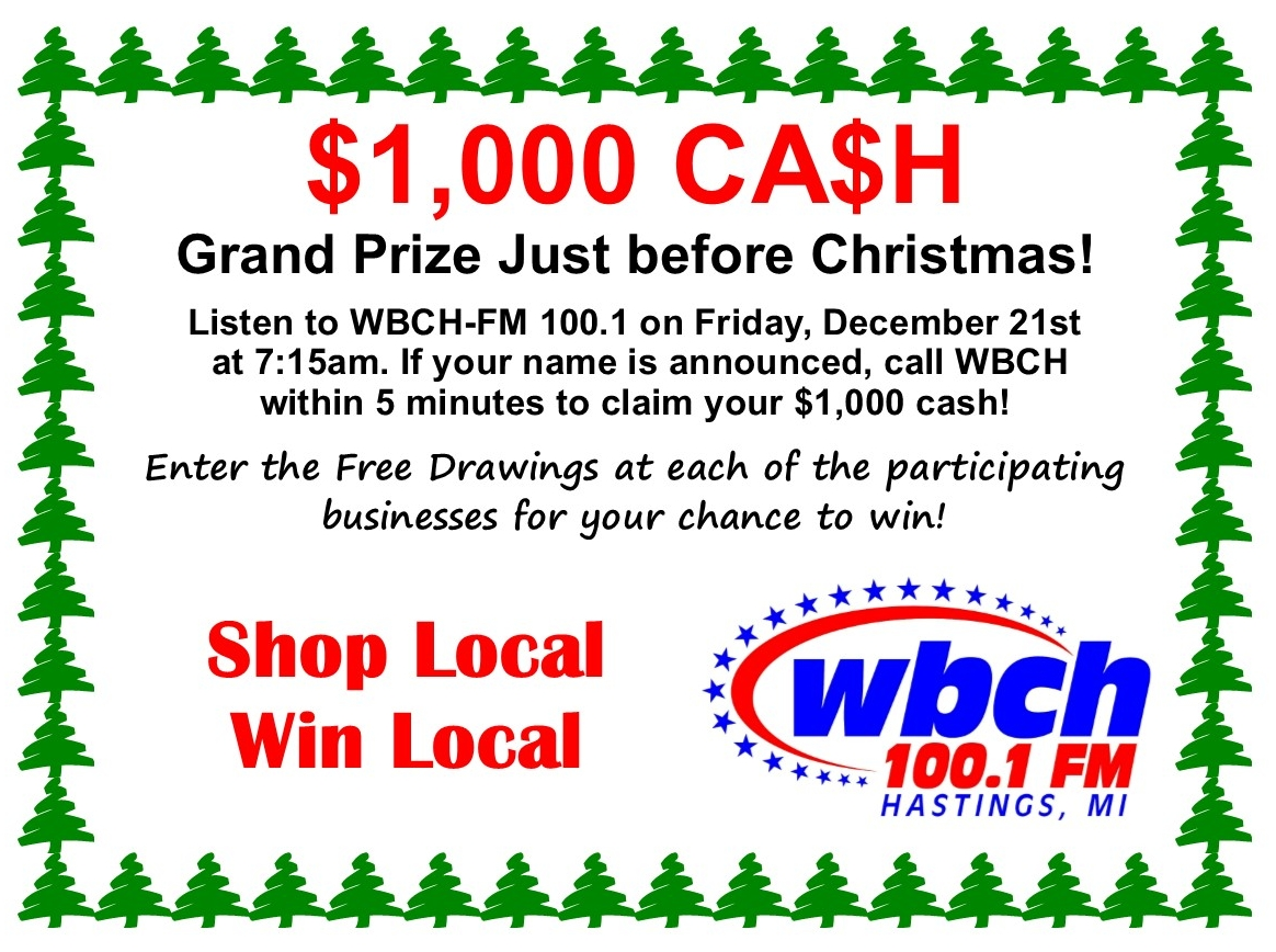 One Grand Christmas Shopper Sweepstakes - WBCH 100.1 FM - World\'s ...